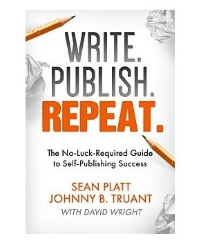write-publish-repeat-by-sean-platt1